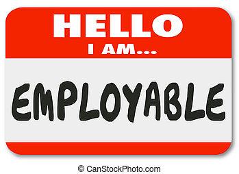 nom, candidat, employable, métier, étiquette, qualifié, chercheur, bonjour