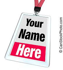 nombre, aquí, publicidad, insignia, su, lanyard