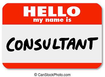 nombre, consultor, pegatina, nametag, mi, insignia, hola
