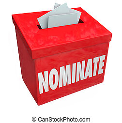 Nominate Candidate Suggestion Box Submit Application Consideration