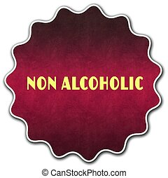 NON ALCOHOLIC round badge illustration graphic concept image