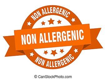 non allergenic round ribbon isolated label. non allergenic sign