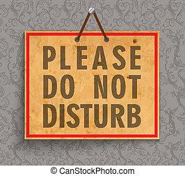 non, disturbare, favore