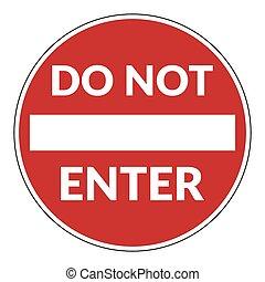 non, entrare, segno