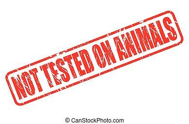 non, esaminato, su, animali, garanzia, rosso, francobollo, testo