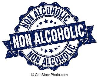 non, försegla, alkoholist, skylt., stamp.