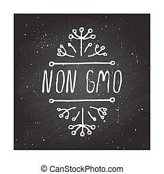 non, gmo, -, etichetta prodotto, chalkboard.