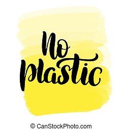 non, plastique, lettrage