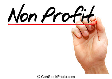 Non Profit - Hand writing Non Profit with marker, business...