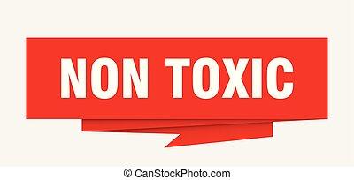 non toxic sign. non toxic paper origami speech bubble. non...