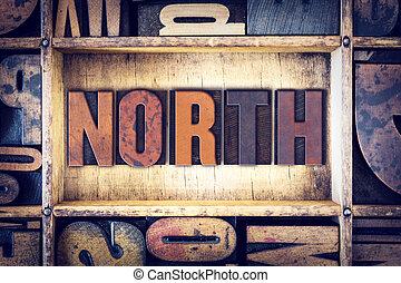 North Concept Letterpress Type