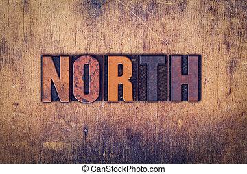 North Concept Wooden Letterpress Type
