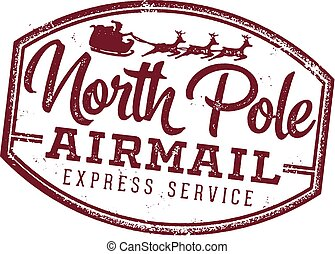 A vintage North Pole Air Mail stamp for letters from Santa Claus