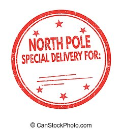 North Pole special delivery sign or stamp