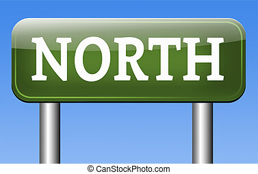 north sign - north geographical compass direction north pole...