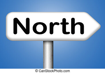 north sign - north geographical compass direction north pole