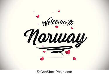 Norway Welcome To Word Text with Handwritten Font and Pink Heart Shape Design.