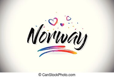 Norway Welcome To Word Text with Love Hearts and Creative Handwritten Font Design Vector.