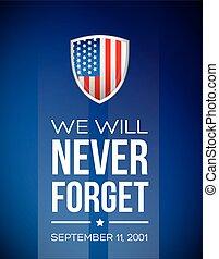 nosotros, olvídese, septiembre, 11, nunca, -, voluntad, 2001