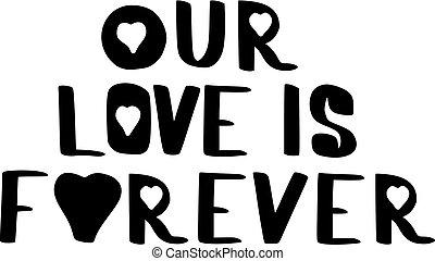nosso, amor, é, para sempre, mão, desenhado, inscrição