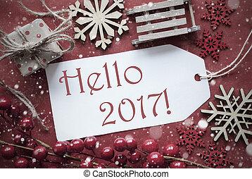 Nostalgic Christmas Decoration, Label With Text Hello 2017...