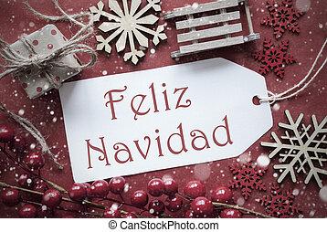 Nostalgic Decoration, Label With Feliz Navidad Means Merry...
