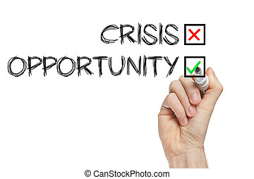 not a crisis, an opportunity business concept