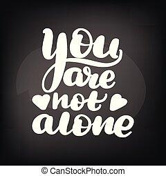 not, alleine, sie