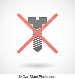 Not allowed icon with a screw - Illustration of a not ...