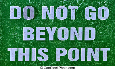Not beyond this point