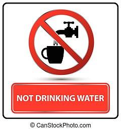 not drinking water sign Illustration vector