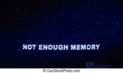 Not Enough Memory Text Digital Noise Twitch Glitch Distortion Effect Error Loop Animation.