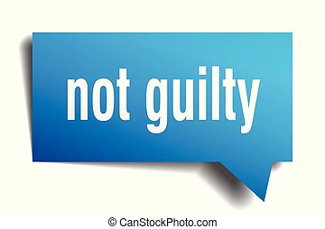 not guilty blue 3d speech bubble - not guilty blue 3d square...