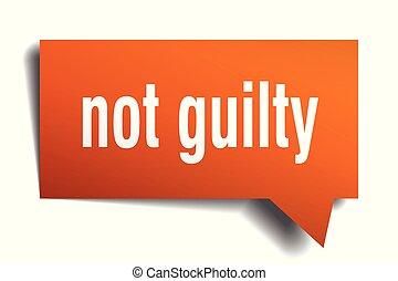 not guilty orange 3d speech bubble - not guilty orange 3d...