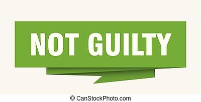 not guilty sign. not guilty paper origami speech bubble. not...