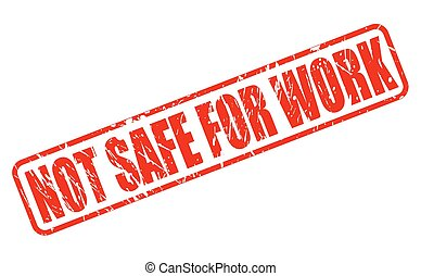 Not safe for work red stamp text on white
