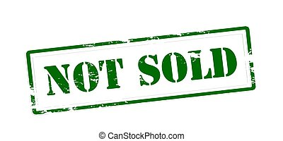 Not sold - Rubber stamp with text not sold inside, vector...
