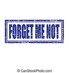 not-stamp, mí, olvídese