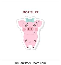 Not sure pig sticker. Isolated cartoon sticker on white ...
