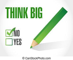 not think big sign concept illustration