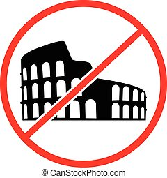 Not to visit Colosseum sign