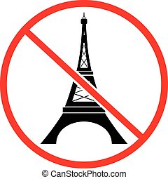 Not to visit Eiffel tower prohibition sign