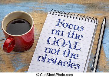 not, ziel, hindernisse, fokus