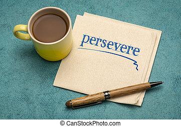 nota, de motivación, servilleta, perseverar
