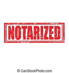 Notarized-stamp - Grunge rubber stamp with word Notarized, ...