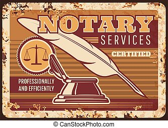Notary services metal plate rusty, legal lawyer or law firm, vector poster retro. Legal juridical and jurisprudence service in civil rights and laws, juridical counselor or attorney solicitor