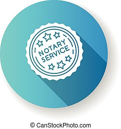 Notary services stamp mark blue flat design long shadow glyph icon. Apostille and legalization. Notarization. Notarized document. Validation, confirmation. Silhouette RGB color illustration