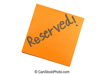 """note, texte, """"reserved"""", collant"""
