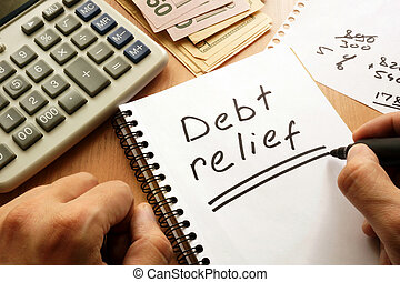Note with words debt relief.