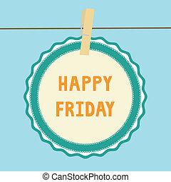 note1, fredag, lycklig